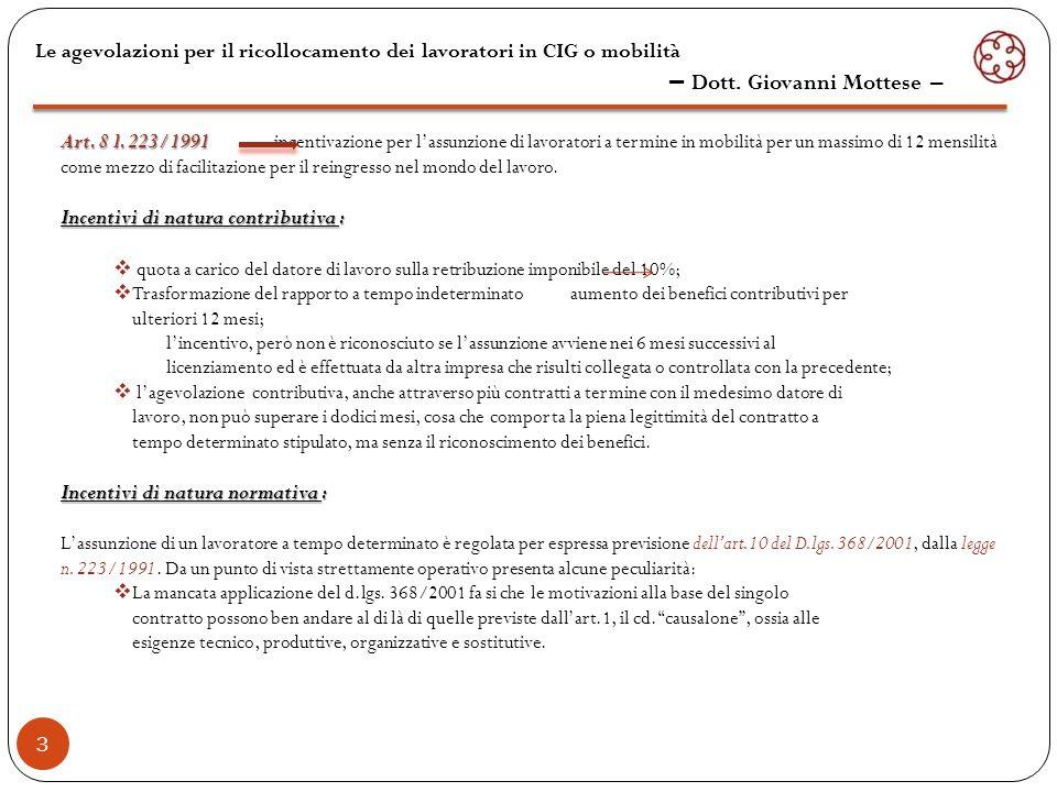4 indietro Le agevolazioni per il ricollocamento dei lavoratori in CIG o mobilità – Dott.