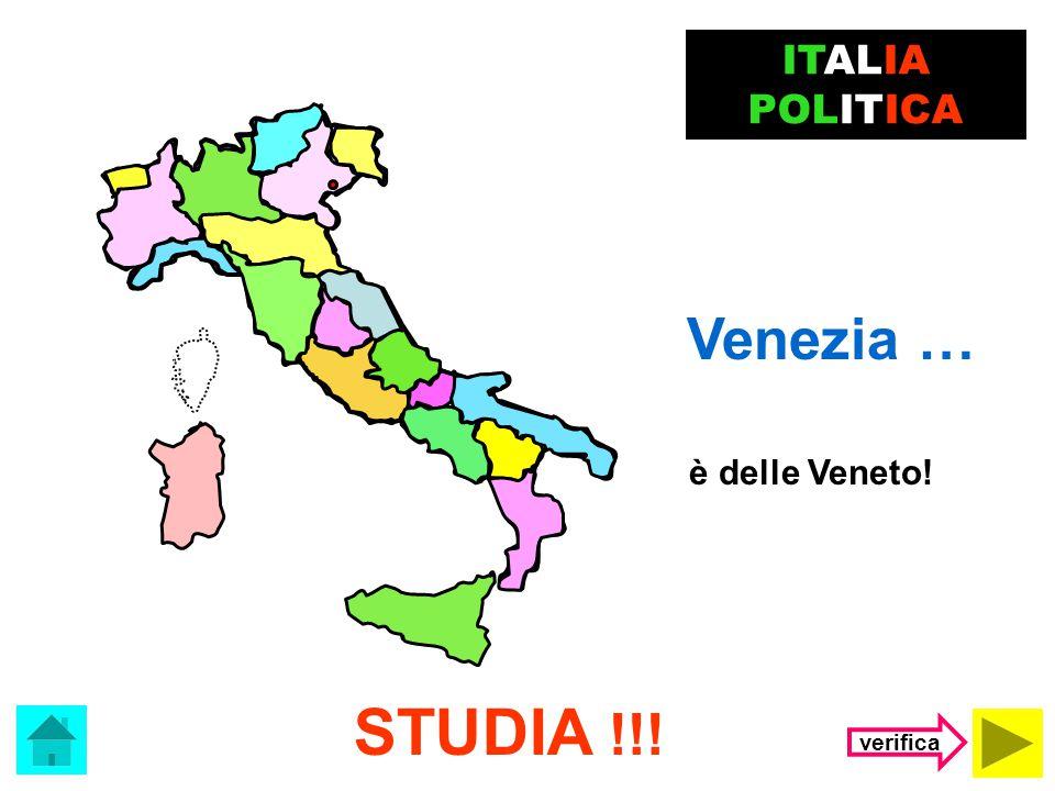 Il capoluogo del Trentino Alto Adige è …. Trento ITALIA POLITICA (clicca sulla risposta corretta) Venezia