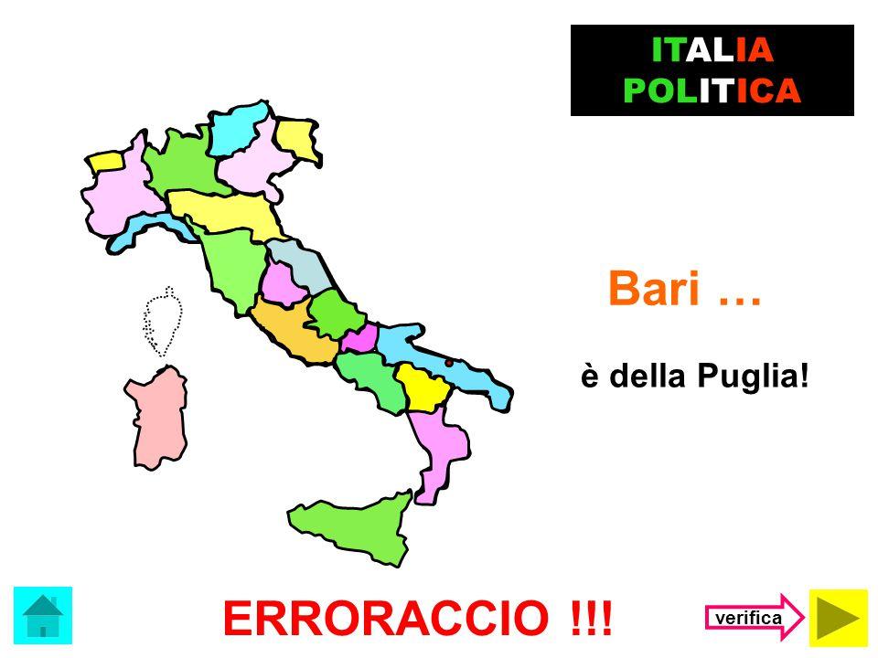 Il capoluogo del Lazio è …. Bari Roma ITALIA POLITICA (clicca sulla risposta corretta)