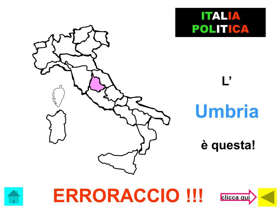 Che regione è? Umbria Lazio Veneto ITALIA POLITICA (clicca sulla risposta corretta)