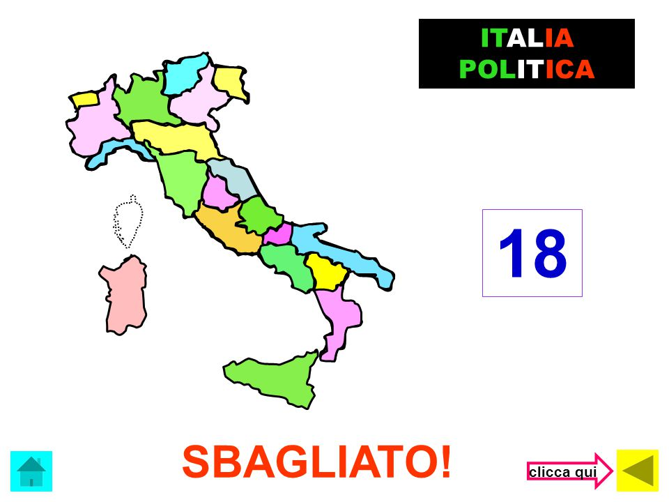 Quante sono le regioni d'Italia? 18 21 20 ITALIA POLITICA (clicca nel rettangolo con la risposta corretta)