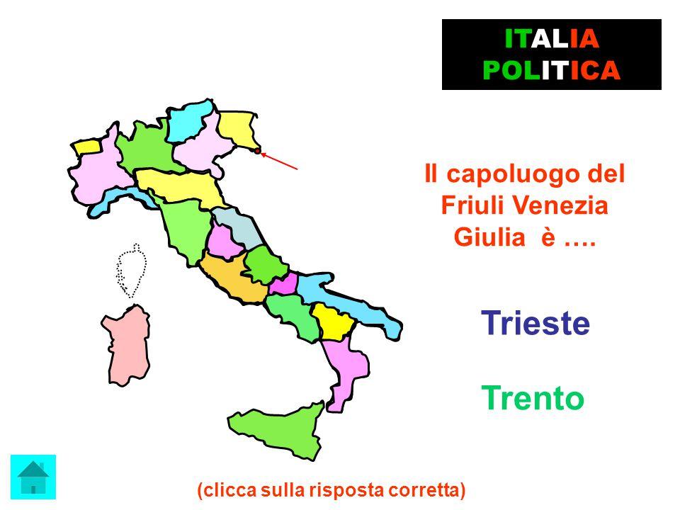 Potenza ESATTO !!! Il capoluogo della Basilicata è …. ITALIA POLITICA clicca qui