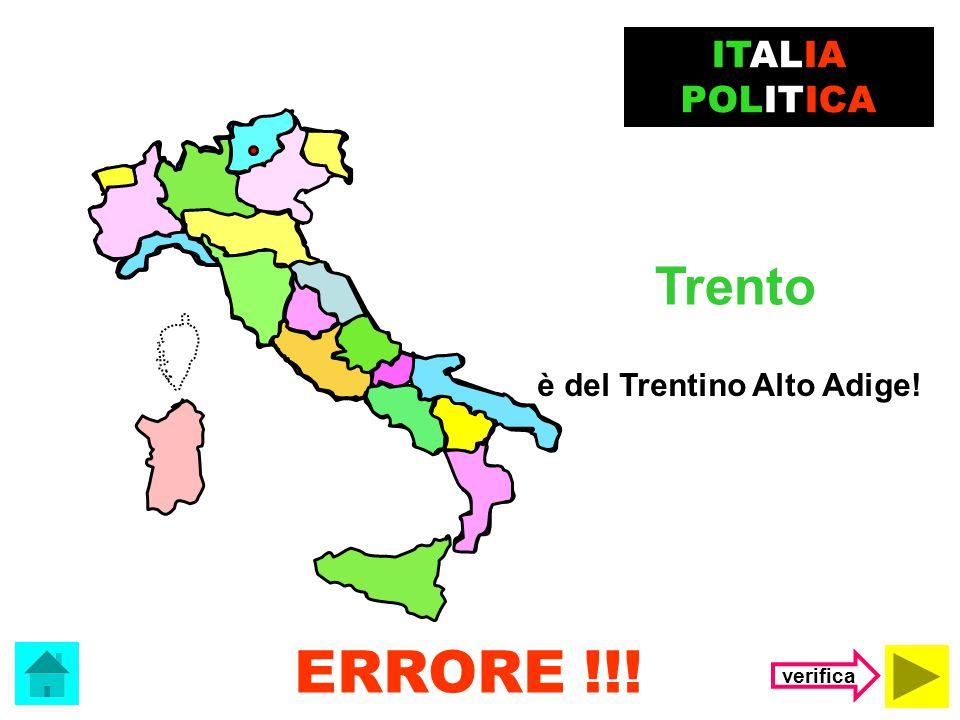 Il capoluogo del Friuli Venezia Giulia è …. Trieste Trento ITALIA POLITICA (clicca sulla risposta corretta)