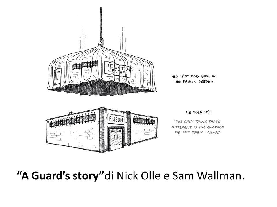 """""""A Guard's story""""di Nick Olle e Sam Wallman."""