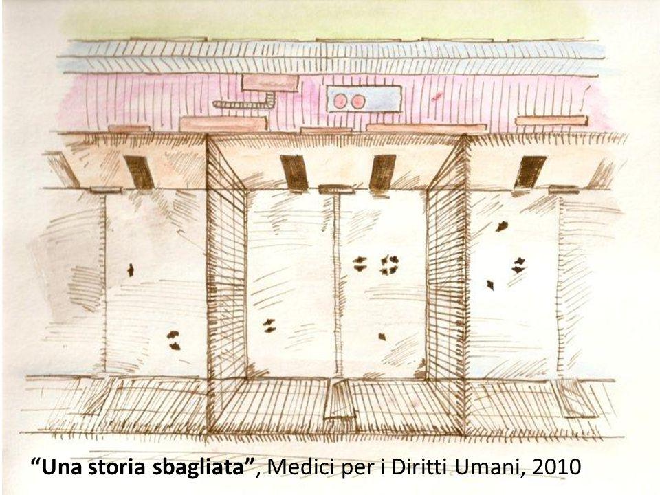 """""""Una storia sbagliata"""", Medici per i Diritti Umani, 2010"""