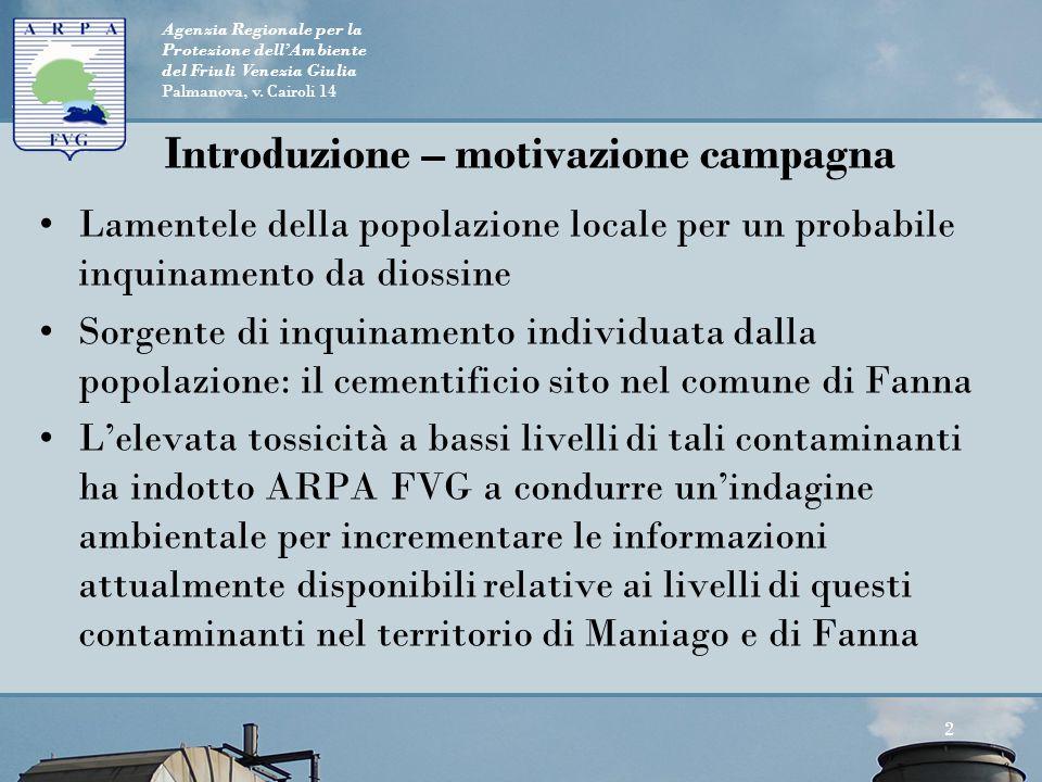 Agenzia Regionale per la Protezione dell'Ambiente del Friuli Venezia Giulia Palmanova, v. Cairoli 14 Introduzione – motivazione campagna Lamentele del
