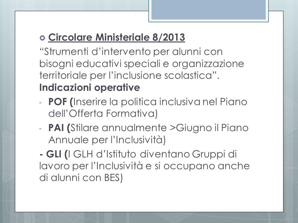 """ Circolare Ministeriale 8/2013 """"Strumenti d'intervento per alunni con bisogni educativi speciali e organizzazione territoriale per l'inclusione scola"""
