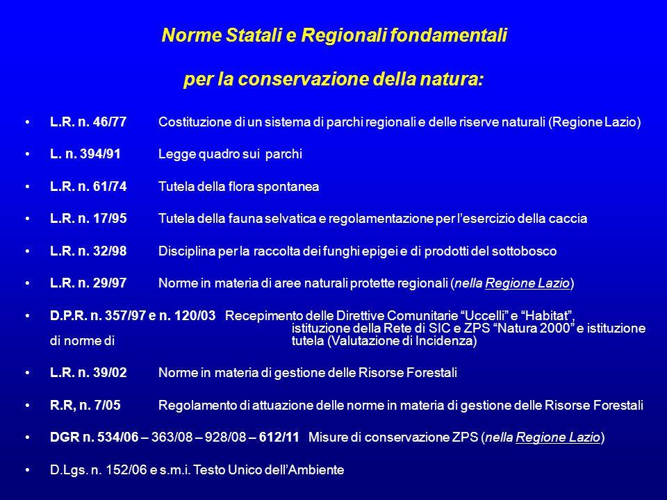 Norme Statali e Regionali fondamentali per la conservazione della natura: L.R. n. 46/77 Costituzione di un sistema di parchi regionali e delle riserve