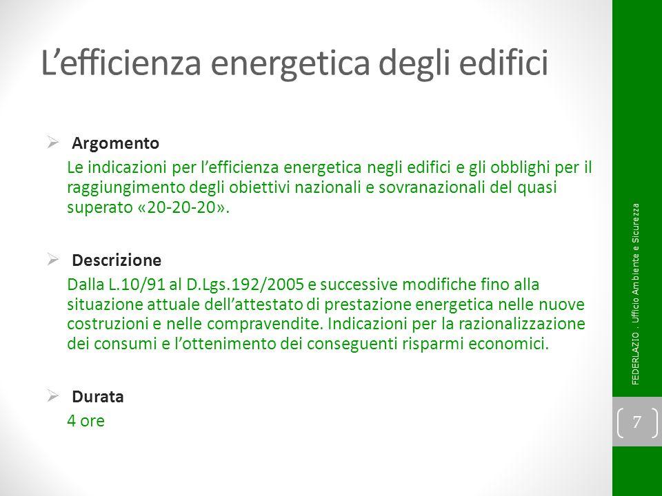 Normative ad adesione volontaria  Argomenti Il Sistema di gestione ambientale secondo la UNI EN ISO 14001 ed il Regolamento UE 1221/2009 EMAS.