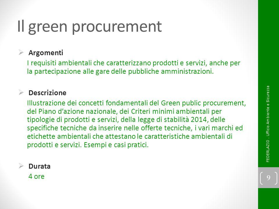 Per ulteriori informazioni: contattare FEDERLAZIO – Ufficio Ambiente e Sicurezza Tel.