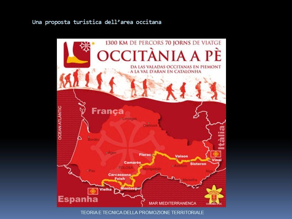 Una proposta turistica dell'area occitana TEORIA E TECNICA DELLA PROMOZIONE TERRITORIALE