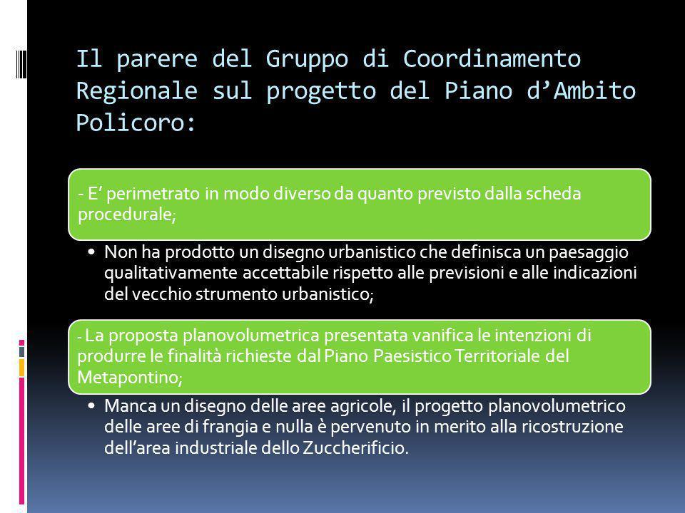 Il parere del Gruppo di Coordinamento Regionale sul progetto del Piano d'Ambito Policoro: - E' perimetrato in modo diverso da quanto previsto dalla sc