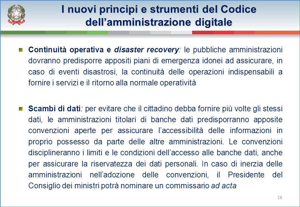 I nuovi principi e strumenti del Codice dell'amministrazione digitale Continuità operativa e disaster recovery: le pubbliche amministrazioni dovranno