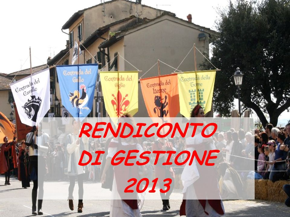 RENDICONTO DI GESTIONE 2013