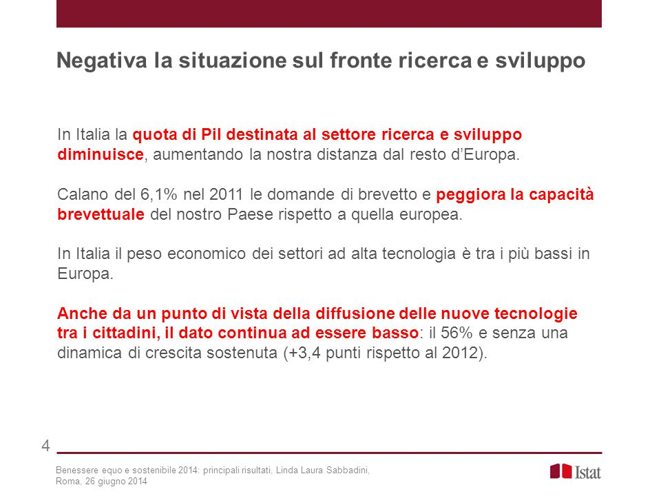 In Italia la quota di Pil destinata al settore ricerca e sviluppo diminuisce, aumentando la nostra distanza dal resto d'Europa.