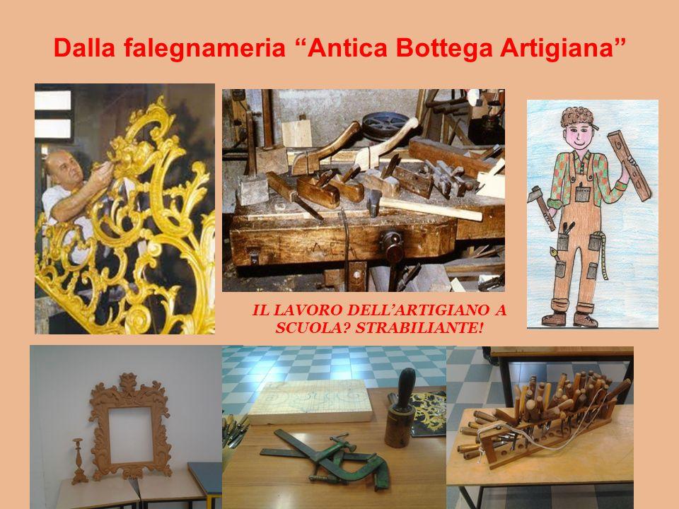 """Dalla falegnameria """"Antica Bottega Artigiana"""" IL LAVORO DELL'ARTIGIANO A SCUOLA? STRABILIANTE!"""