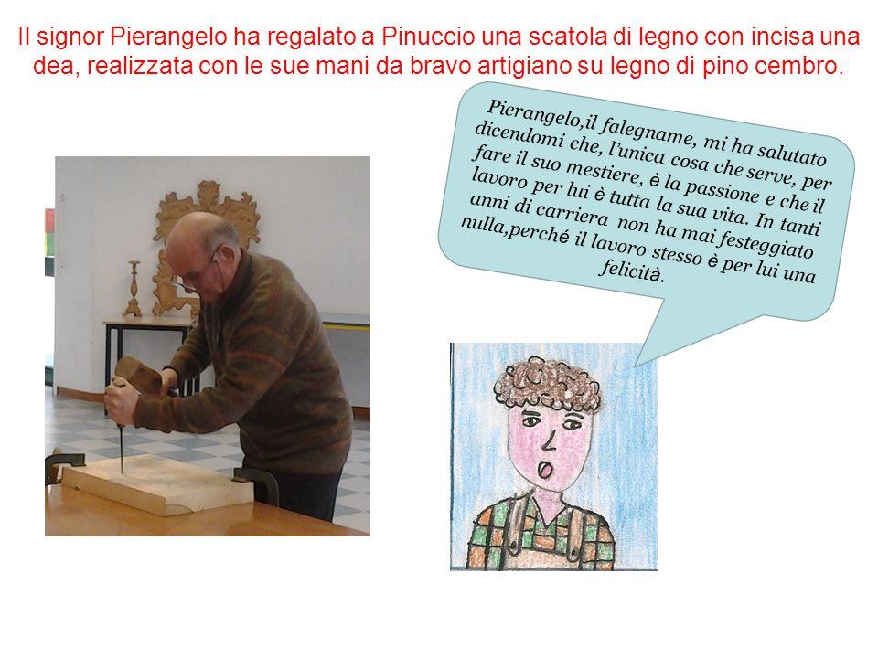 Il signor Pierangelo ha regalato a Pinuccio una scatola di legno con incisa una dea, realizzata con le sue mani da bravo artigiano su legno di pino ce