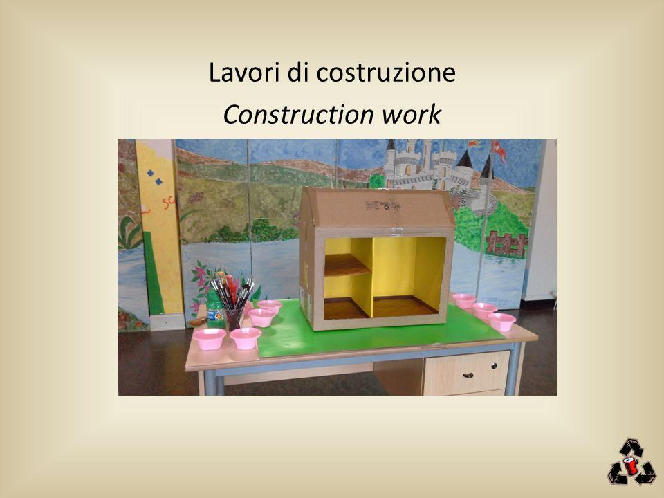 Lavori di costruzione Construction work