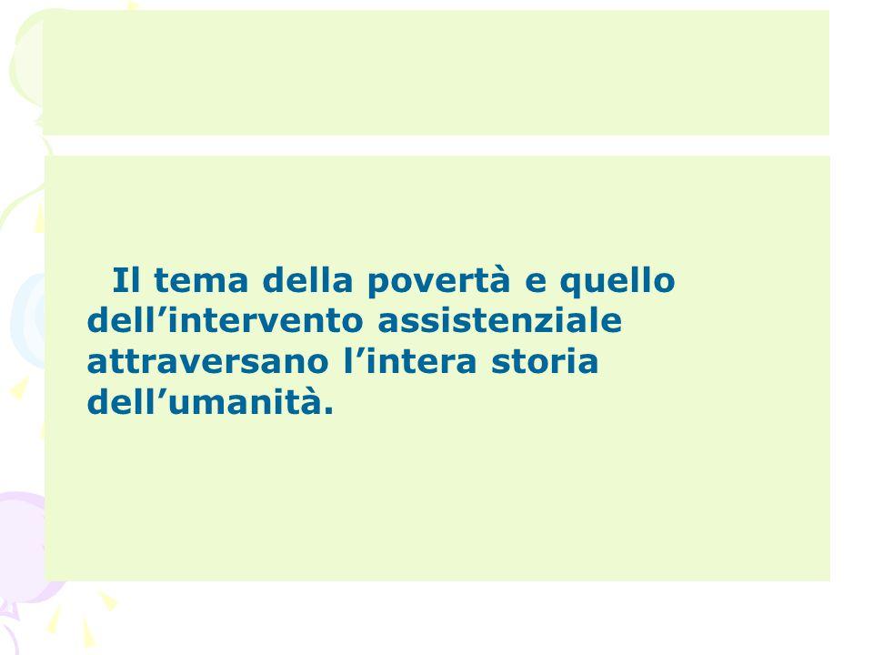 L'assistenza in Italia nel secondo dopoguerra(anni 50) 1.Assistenza generica assicurata da numerose istituzioni di beneficenza.