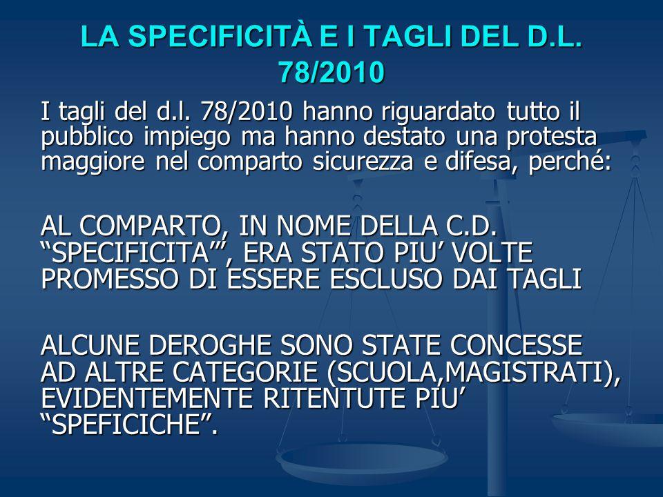 LA SPECIFICITÀ E I TAGLI DEL D.L. 78/2010 I tagli del d.l.