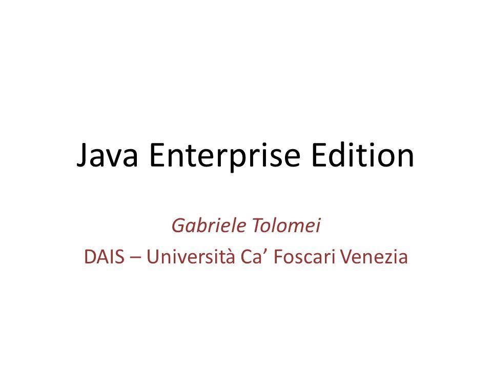 Programma del Corso 09/01 – Introduzione 10/01 – Java Servlets 16-17/01 – JavaServer Pages (JSP) 23-24/01 – Lab: Applicazione AffableBean 30-31/01 – Enterprise JavaBeans (EJB) + Lab