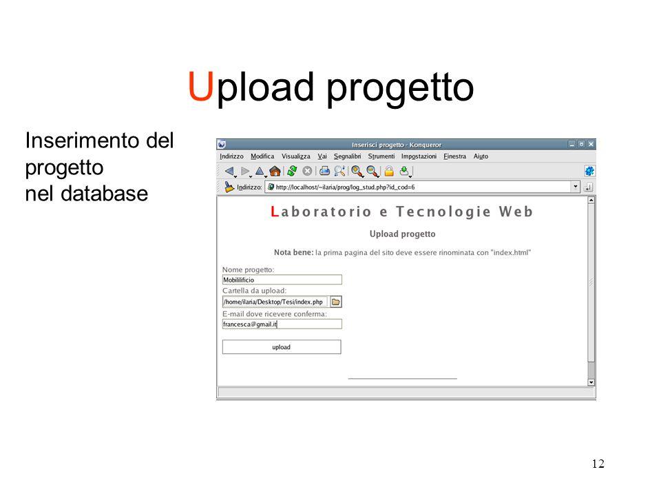 12 Upload progetto Inserimento del progetto nel database
