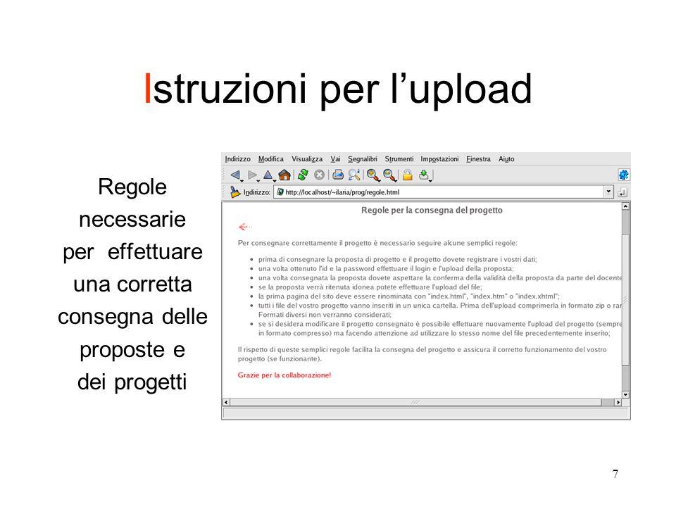 7 Istruzioni per l'upload Regole necessarie per effettuare una corretta consegna delle proposte e dei progetti