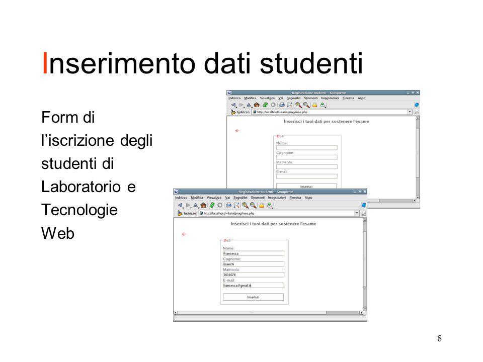 8 Inserimento dati studenti Form di l'iscrizione degli studenti di Laboratorio e Tecnologie Web