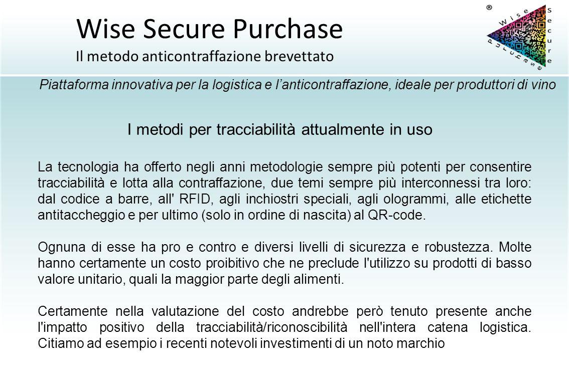 La tecnologia ha offerto negli anni metodologie sempre più potenti per consentire tracciabilità e lotta alla contraffazione, due temi sempre più inter