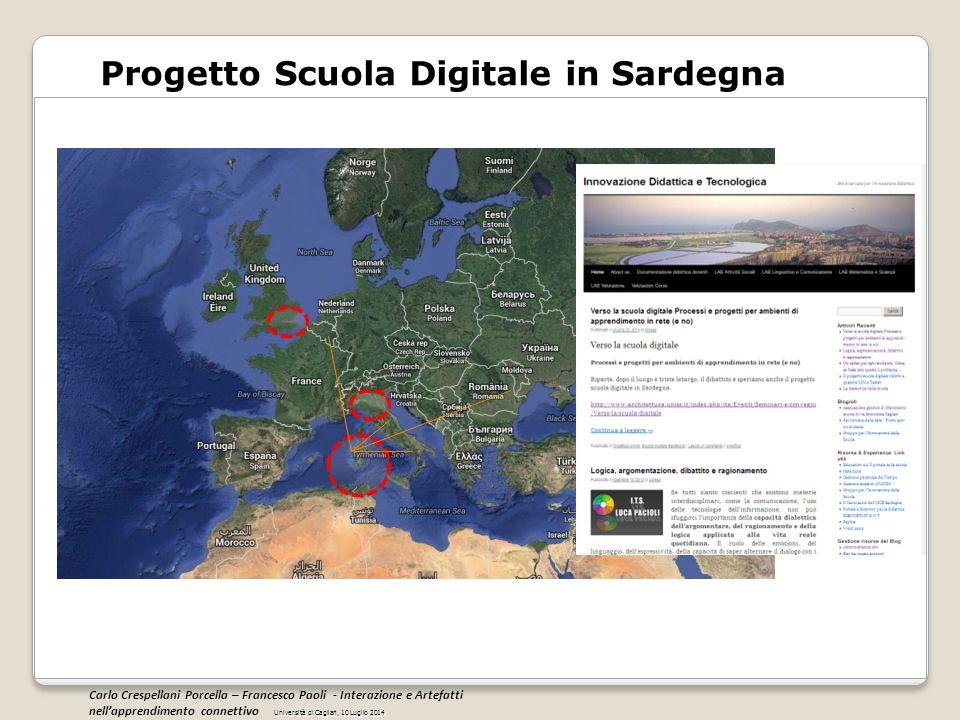 Progetto Scuola Digitale in Sardegna Università di Cagliari, 10 Luglio 2014 Carlo Crespellani Porcella – Francesco Paoli - Interazione e Artefatti nel