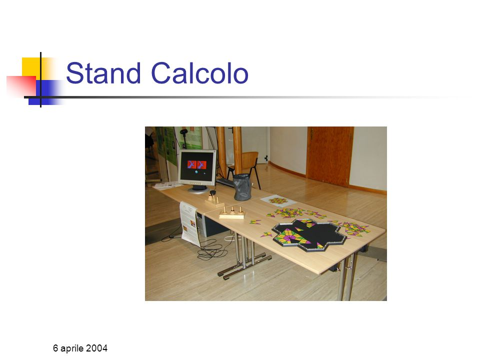 6 aprile 2004 Stand Forze