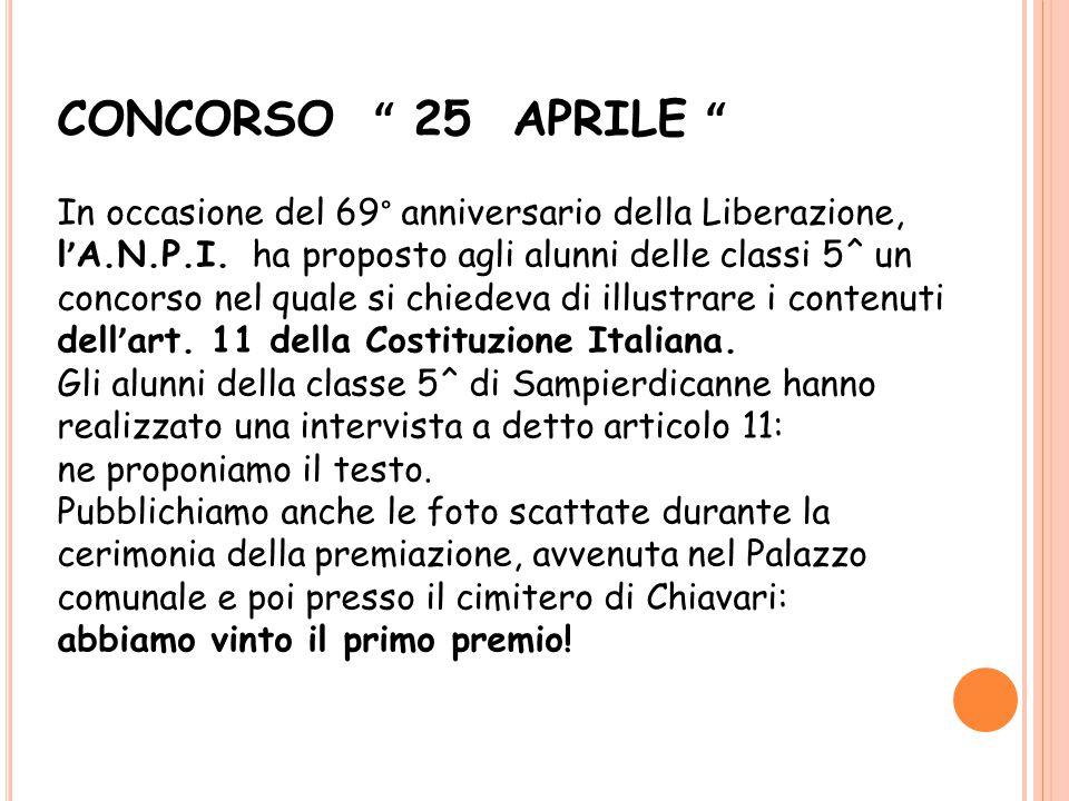 CONCORSO 25 APRILE In occasione del 69° anniversario della Liberazione, l ' A.N.P.I.