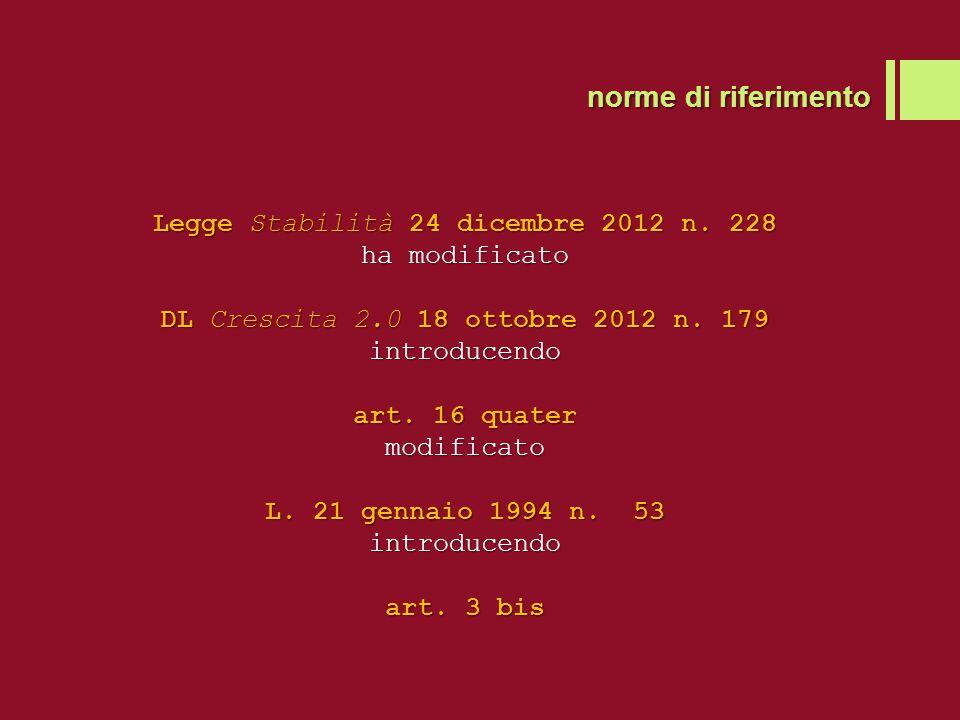 norme di riferimento Legge Stabilità 24 dicembre 2012 n.
