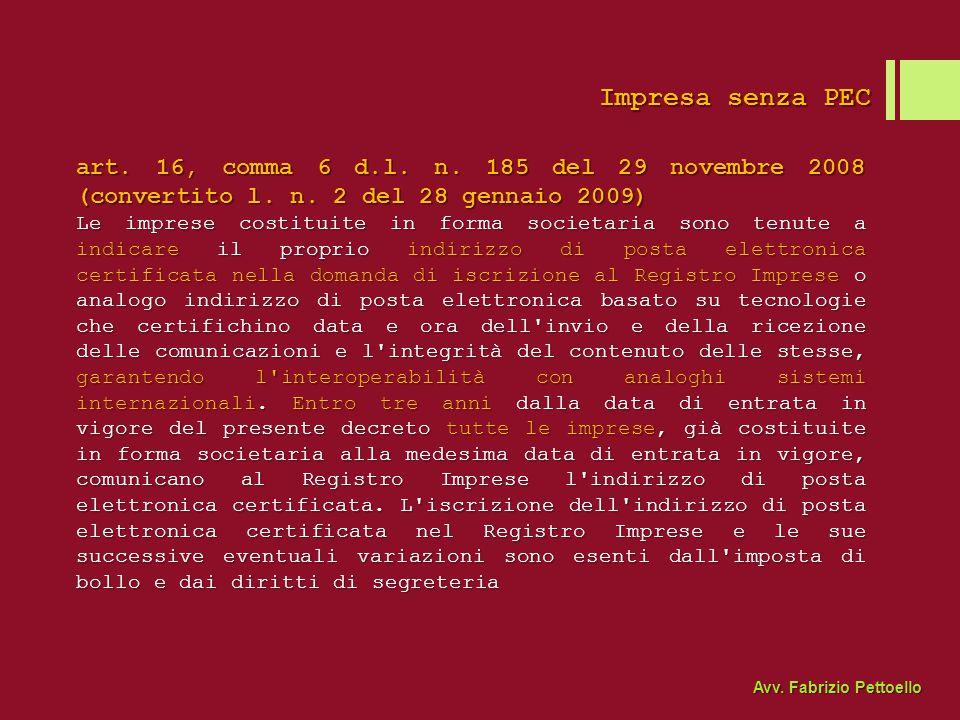 Impresa senza PEC art.16, comma 6 d.l. n. 185 del 29 novembre 2008 (convertito l.