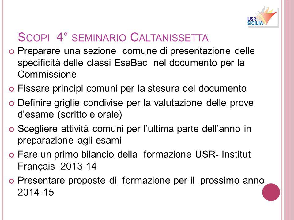 S COPI 4° SEMINARIO C ALTANISSETTA Preparare una sezione comune di presentazione delle specificità delle classi EsaBac nel documento per la Commission