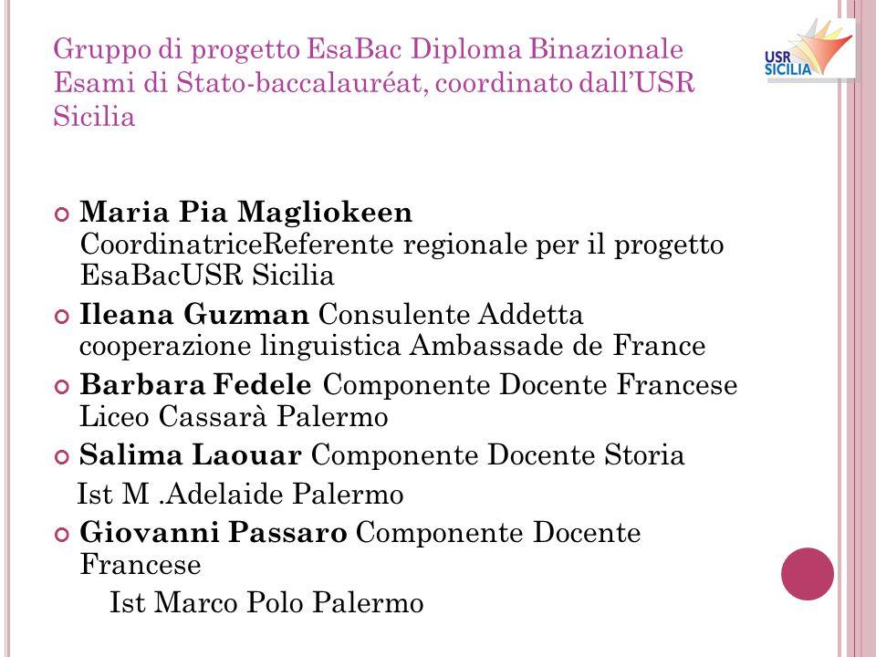 Gruppo di progetto EsaBac Diploma Binazionale Esami di Stato-baccalauréat, coordinato dall'USR Sicilia Maria Pia Magliokeen CoordinatriceReferente reg