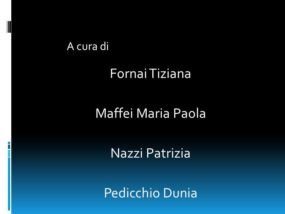 Fornai Tiziana Maffei Maria Paola Nazzi Patrizia Pedicchio Dunia A cura di