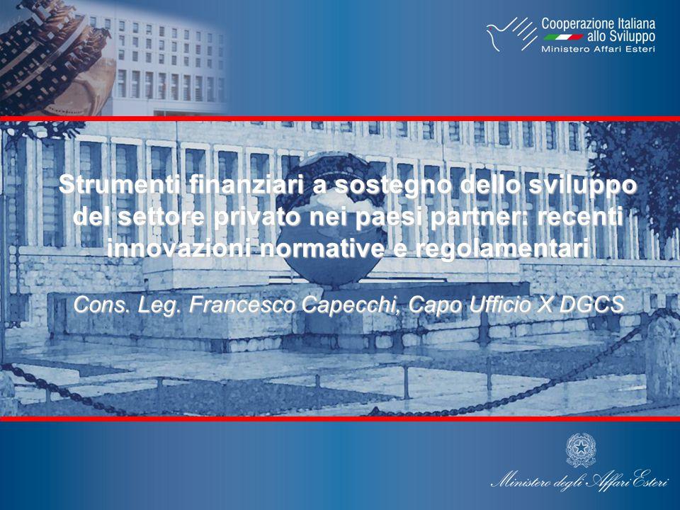 Strumenti finanziari a sostegno dello sviluppo del settore privato nei paesi partner: recenti innovazioni normative e regolamentari Cons.