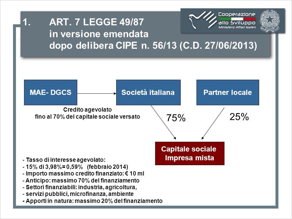 1. ART. 7 LEGGE 49/87 in versione emendata dopo delibera CIPE n.