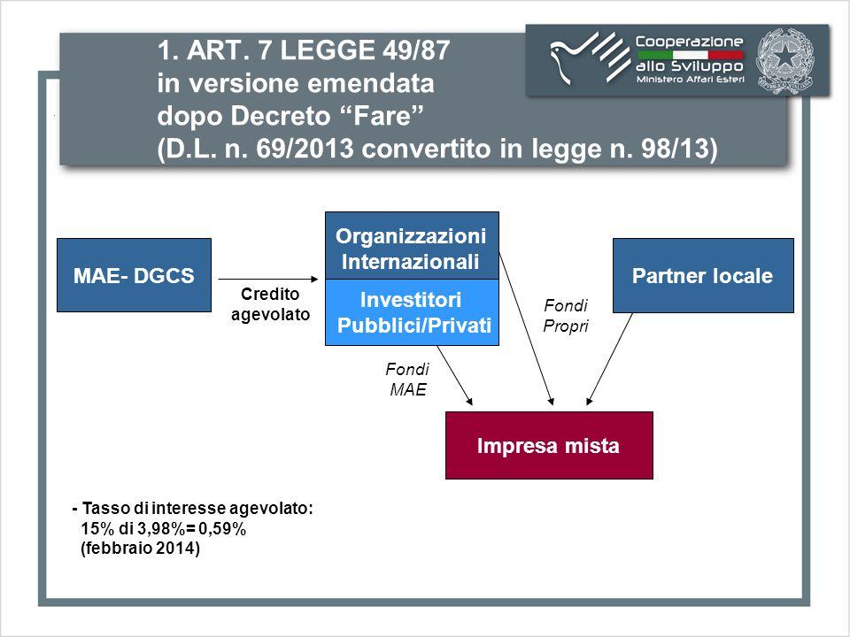 1. ART. 7 LEGGE 49/87 in versione emendata dopo Decreto Fare (D.L.