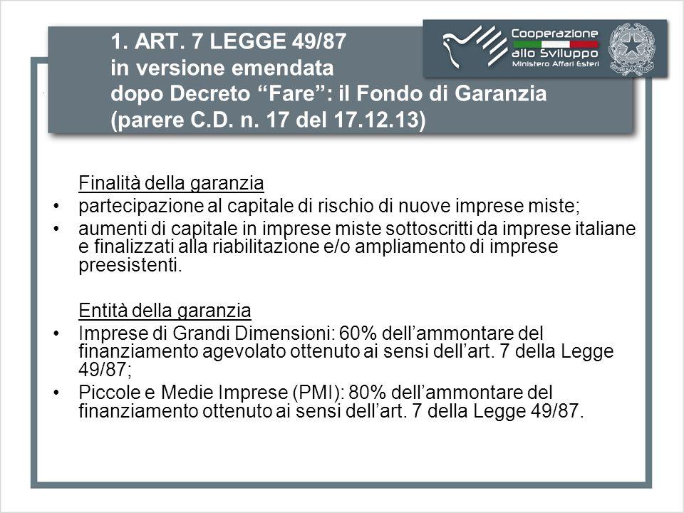 1.ART. 7 LEGGE 49/87 in versione emendata dopo Decreto Fare : il Fondo di Garanzia (C.D.