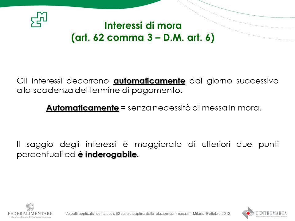 Interessi di mora (art.62 comma 3 – D.M. art.