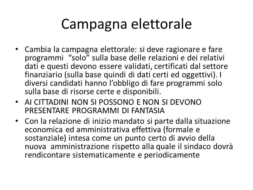 """Campagna elettorale Cambia la campagna elettorale: si deve ragionare e fare programmi """"solo"""" sulla base delle relazioni e dei relativi dati e questi d"""