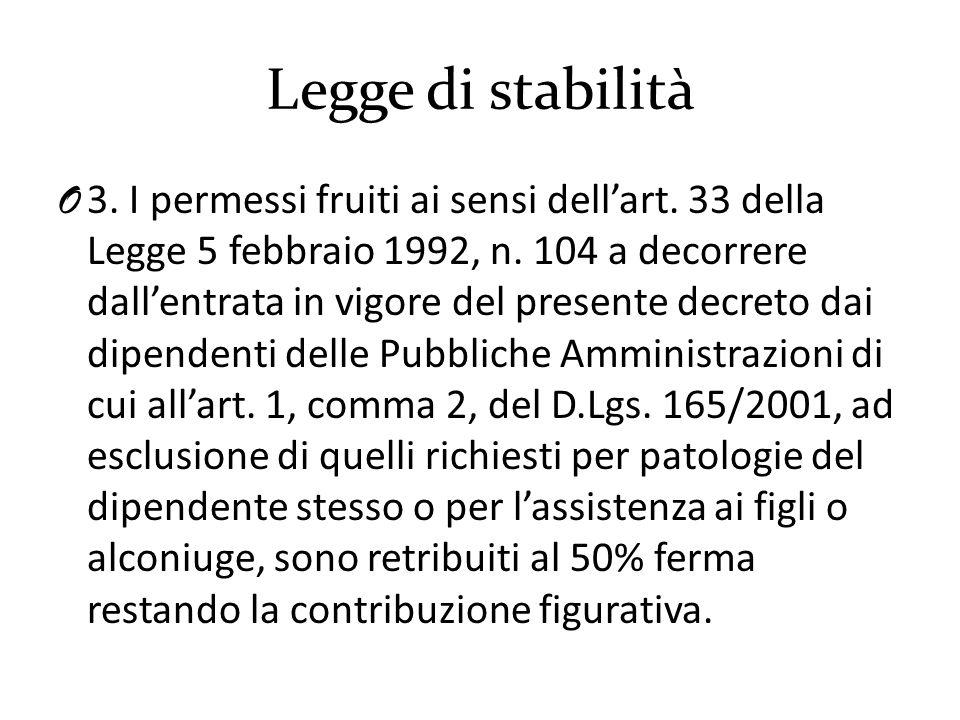 Legge di stabilità O 3.I permessi fruiti ai sensi dell'art.