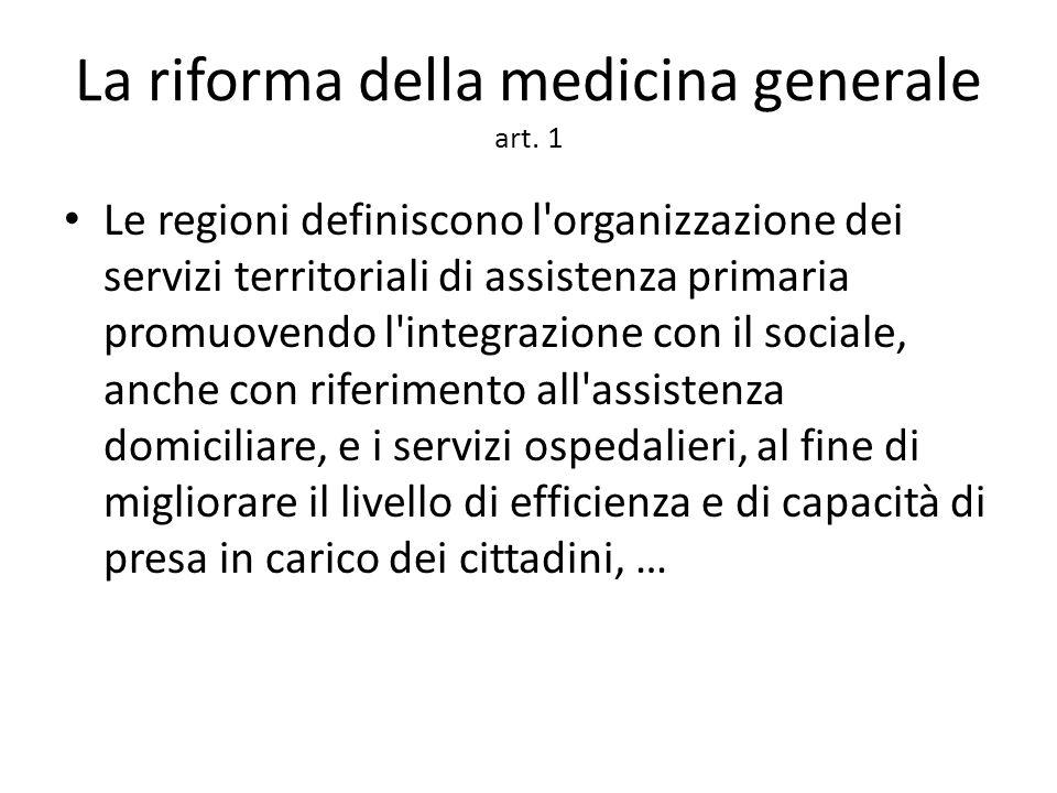La riforma della medicina generale art.