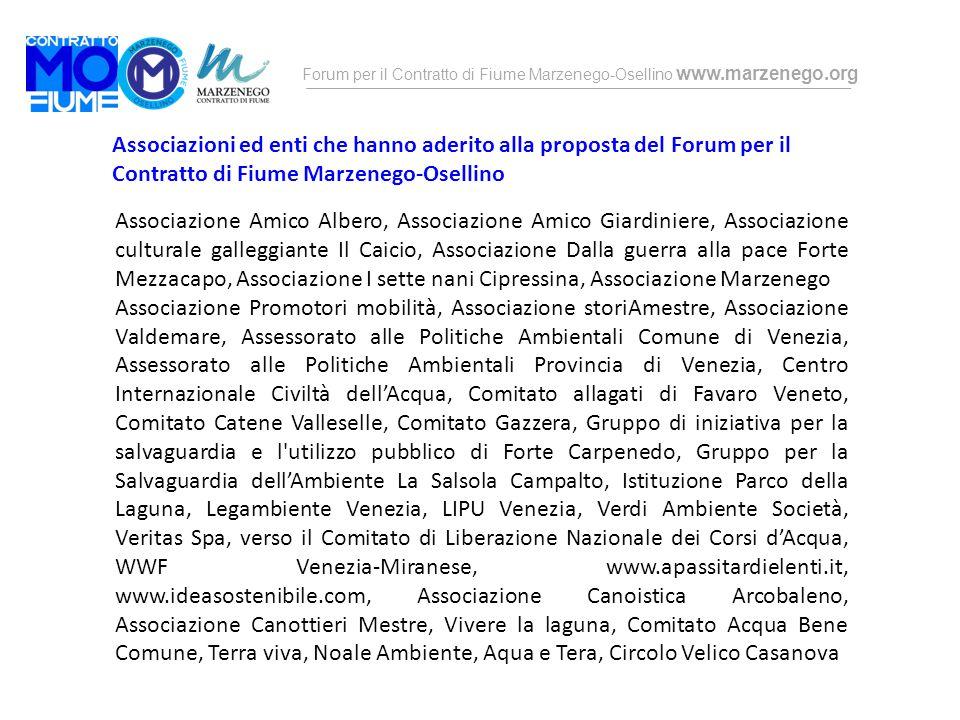 Forum per il Contratto di Fiume Marzenego-Osellino www.marzenego.org Associazioni ed enti che hanno aderito alla proposta del Forum per il Contratto d