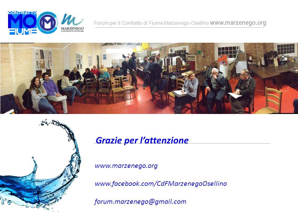 Forum per il Contratto di Fiume Marzenego-Osellino www.marzenego.org Grazie per l'attenzione www.marzenego.org www.facebook.com/CdFMarzenegoOsellino f