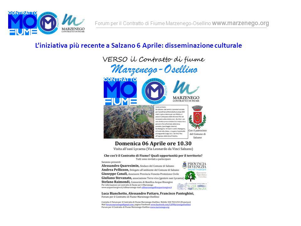 Forum per il Contratto di Fiume Marzenego-Osellino www.marzenego.org L'iniziativa più recente a Salzano 6 Aprile: disseminazione culturale