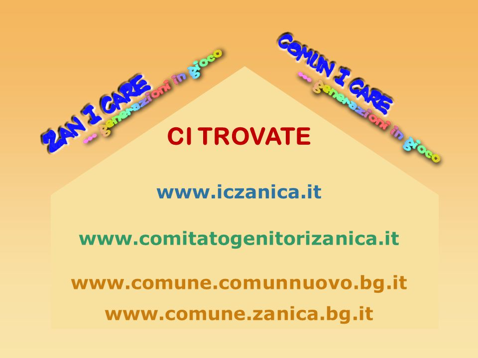 www.comitatogenitorizanica.it CI TROVATE www.iczanica.it www.comune.comunnuovo.bg.it www.comune.zanica.bg.it