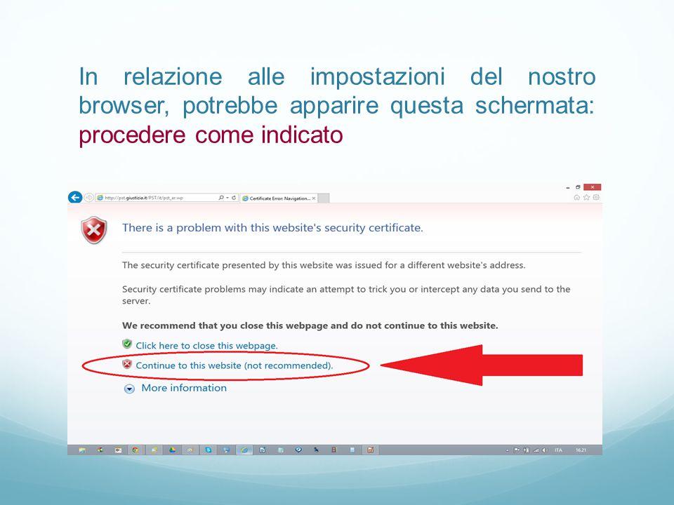 In relazione alle impostazioni del nostro browser, potrebbe apparire questa schermata: procedere come indicato